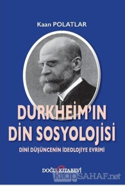 Durkheim'in Din Sosyolojisi