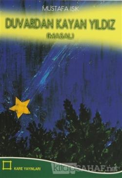 Duvardan Kayan Yıldız