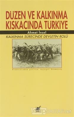 Düzen ve Kalkınma Kıskacında Türkiye