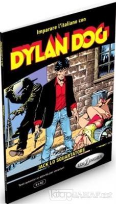 Dylan Dog - Jack lo Squartatore  (İtalyanca Okuma Kitabı Orta Seviye) B1-B2