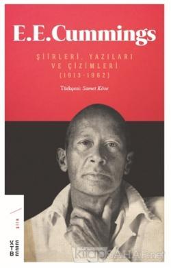 E. E. Cummings Şiirleri, Yazıları ve Çizimleri (1913-1962) - E. E. Cum