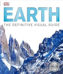 Earth: The Definitive Visual Guide (Ciltli)