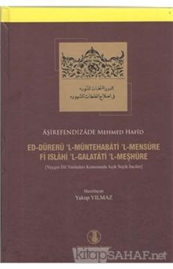 Ed-Dürerü'l-Müntehabati'l-Mensure Fi Islahi'l-Galatati'l-Meşhure (Ciltli)