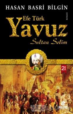 Efe Türk Yavuz Sultan Selim