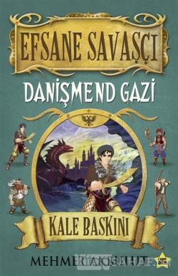 Efsane Savaşçı - Danişmend Gazi