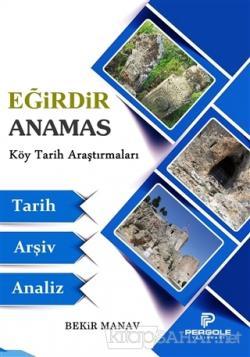 Eğirdir Anamas Köy Tarih Araştırmaları