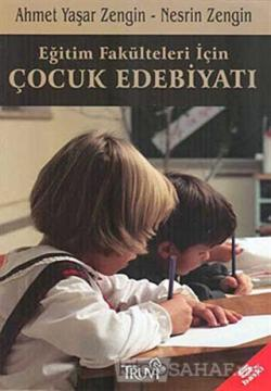 Eğitim Fakülteleri için Çocuk Edebiyatı