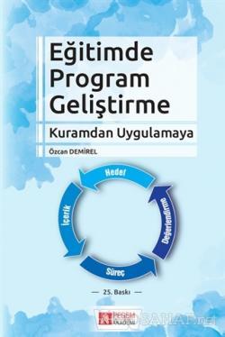 Eğitimde Program Geliştirme - Kuramdan Uygulamaya