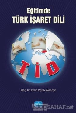 Eğitimde Türk İşaret Dili - TİD
