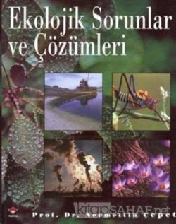 Ekolojik Sorunlar ve Çözümleri