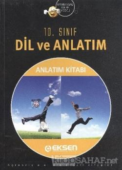 Eksen 10.Sınıf Dil ve Anlatım Konu Anlatım Kitabı