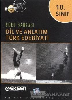 Eksen 10.Sınıf Dil ve Anlatım Türk Edebiyatı Soru Bankası