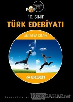 Eksen 10. Sınıf Türk Edebiyatı Konu Anlatım Kitabı