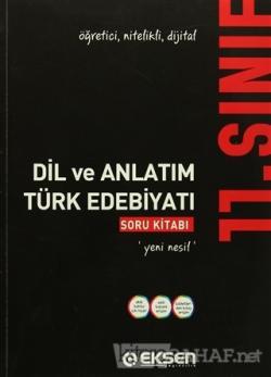 Eksen 11. Sınıf Dil ve Anlatım - Türk Edebiyatı Soru Bankası