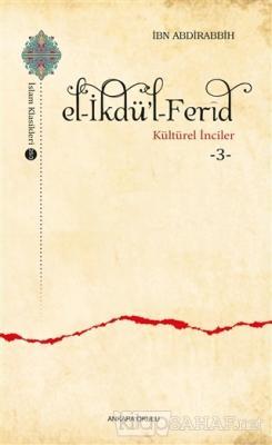 El-İkdü'l-Ferid - Kültürel İnciler 3