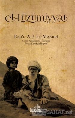 El-Lüzummiyat - Ebu'l-Ala el-Maarri | Yeni ve İkinci El Ucuz Kitabın A