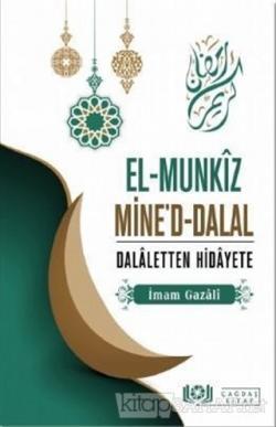 El-Munkız Mine'd-Dalal Dalaletten Hidayete