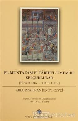 El-Muntazam Fi Tarihi'l-Ümem'de Selçuklular