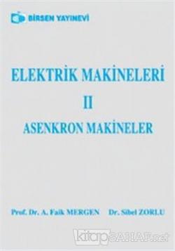 Elektrik Makineleri 2 Asenkron Makineler - Sibel Zorlu   Yeni ve İkinc