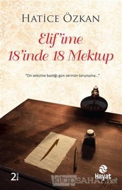 Elif'ime 18'inde 18 Mektup