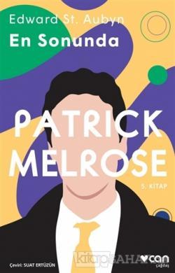 En Sonunda - Patrick Melrose 5. Kitap