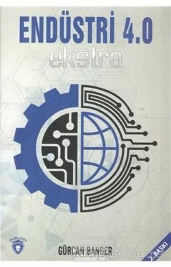 Endüstri 4.0 Ekstra - Gürcan Banger- | Yeni ve İkinci El Ucuz Kitabın