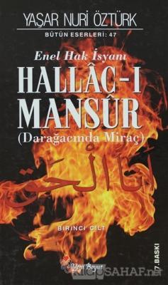 Enel Hak İsyanı Hallac-ı Mansur Bütün Eserleri Cilt: 1 (Ciltli)