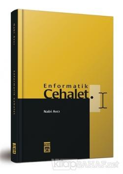 Enformatik Cehalet (Bez Cilt) (Ciltli)