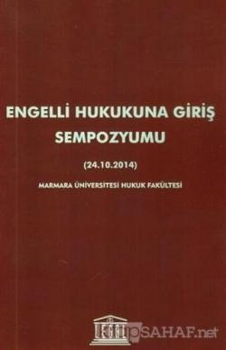 Engelli Hukukuna Giriş Sempozyumu (24.10.2014)