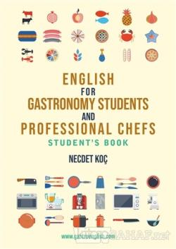 English for Gastronomy Students and Professional Chefs Student's Book