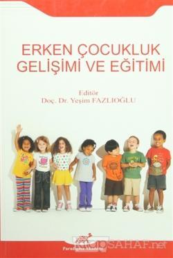 Erken Çocukluk Gelişimi ve Eğitimi