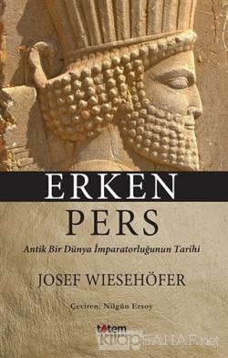 Erken Pers - Josef Wiesehöfer | Yeni ve İkinci El Ucuz Kitabın Adresi