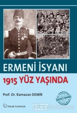 Ermeni İsyanı - 1915 Yüz Yaşında