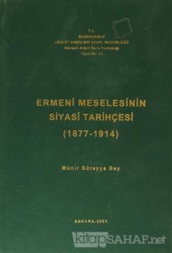 Ermeni Meselesinin Siyasi Tarihçesi ( 1877-1914 ) (Ciltli)