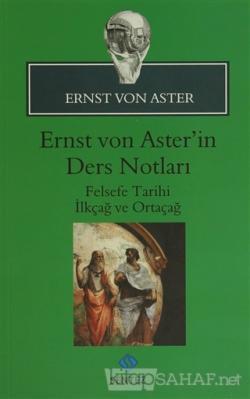 Ernst Von Aster'in Ders Notları