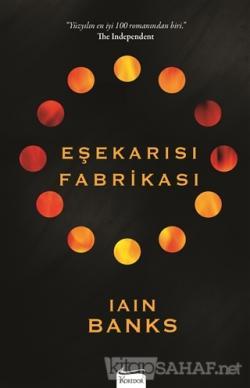 Eşekarısı Fabrikası - Iain Banks- | Yeni ve İkinci El Ucuz Kitabın Adr