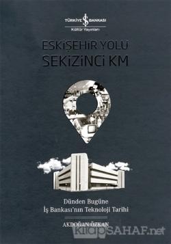 Eskişehir Yolu Sekizinci Km (Ciltli)