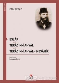 Eslaf - Teracim-i Ahval - Tercim-i Ahval-ı Meşahir