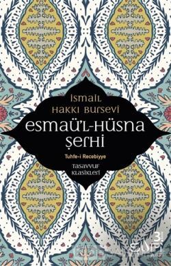 Esmaü'l Hüsna Şerhi