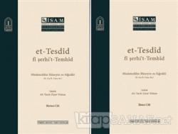 Et-Tesdid Fi Şerhi't-Temhid (2 Cilt Takım)