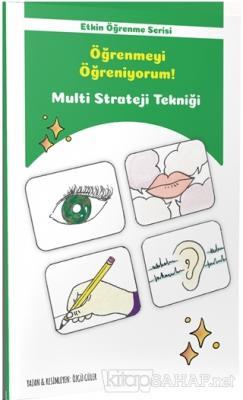 Etkin Öğrenme Serisi - Öğrenmeyi Öğreniyorum!