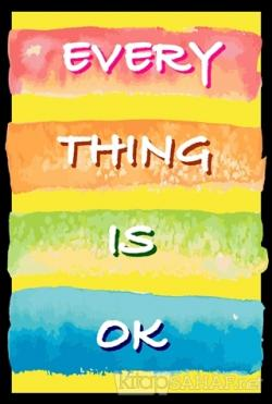 Every Thing Is Ok Poster
