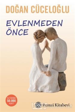 Evlenmeden Önce - Doğan Cüceloğlu | Yeni ve İkinci El Ucuz Kitabın Adr