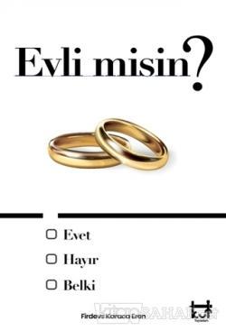 Evli misin ?