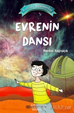 Evrenin Dansı - Küçük Astronomlar 4 (Ciltli)
