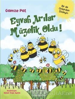 Eyvah Arılar Müzelik Oldu!