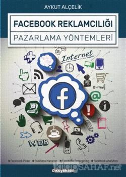 Facebook Reklamcılığı ve Pazarlama Yöntemleri