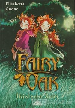 Fairy Oak 1 - İkizlerin Sırrı