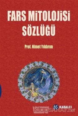 Fars Mitolojisi Sözlüğü (Ciltli)