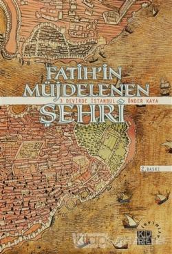 Fatih'in Müjdelenen Şehri